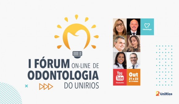 """Odontologia Conectada: Inovar para transformar"" é tema do I Fórum On-line de Odontologia do UniRios"