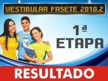 Resultado do Vestibular 2010.2 (1ª Etapa)