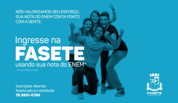 Com a nota do ENEM ingresse na Fasete!